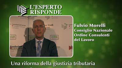Fulvio Morelli - Una riforma della giustizia tributaria necessaria
