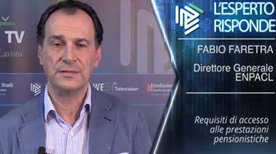 Fabio Faretra - Requisiti di accesso alle prestazioni pensionistiche