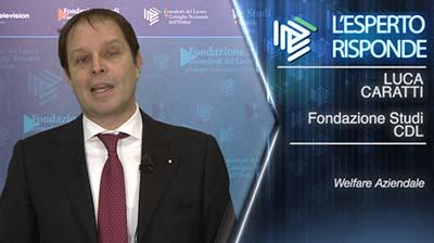 Luca Caratti - Il Welfare aziendale e le esigenze dei lavoratori