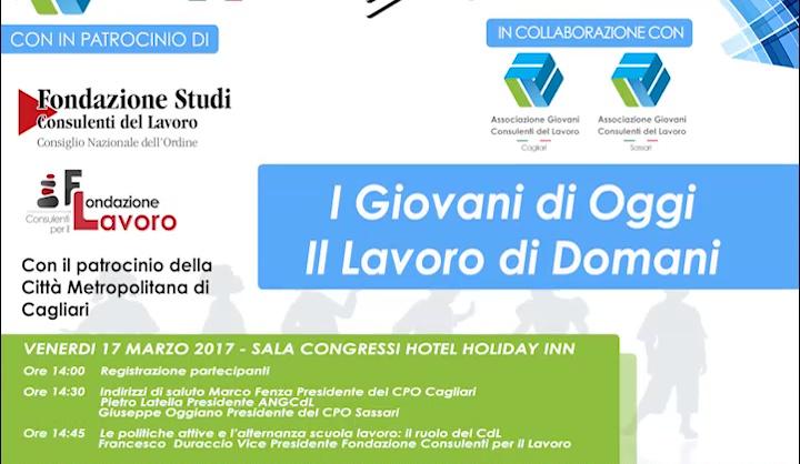 I giovani di oggi, il lavoro di domani - 17.03.2017 Cagliari