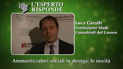 Luca Caratti - Ammortizzatori in deroga: le novità