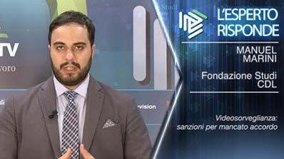 M. Marini - Videosorveglianza: sanzioni per mancato accordo