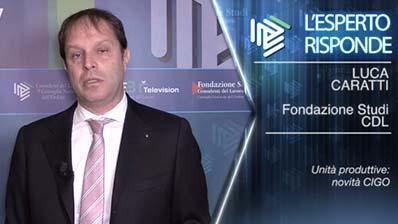 Luca Caratti. Unità produttive e novità CIGO