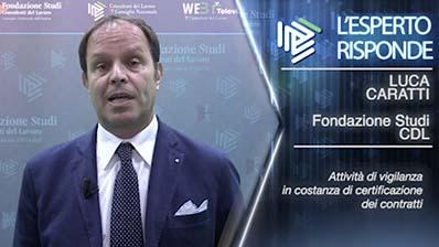 Luca Caratti. Attività di vigilanza in costanza di certificazione dei contratti