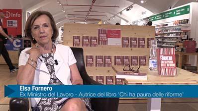 Elsa Fornero: 'Chi ha paura delle riforme'