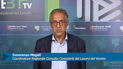 Intervista a Innocenzo Megali, Coordinatore Regionale Consulta Consulenti del Lavoro del Veneto