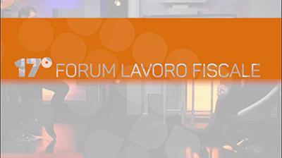 Promo  17° Forum Lavoro/Fiscale