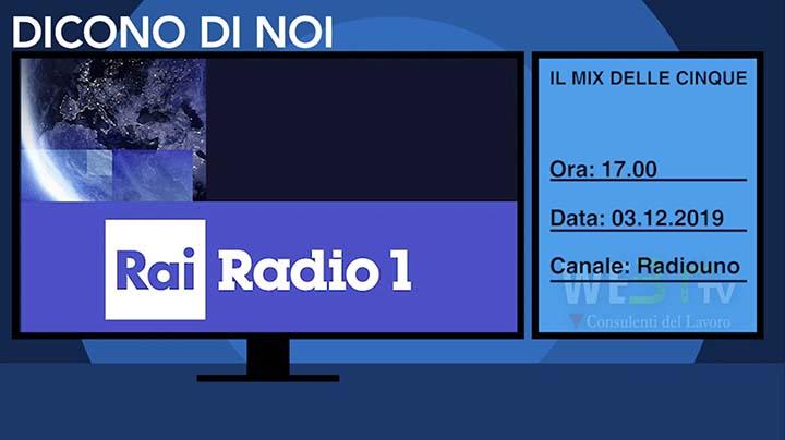 Radio Rai Uno del 03.12.2019 - Il mix delle cinque