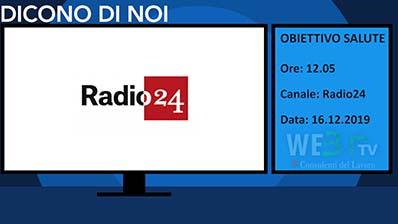 Radio24. Obiettivo salute del 16.12.19