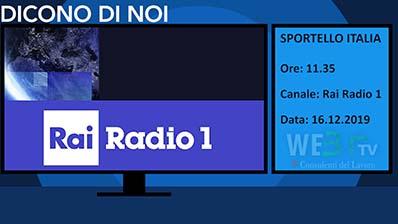 Rai Radio1 Sportello Italia del 16.12.19