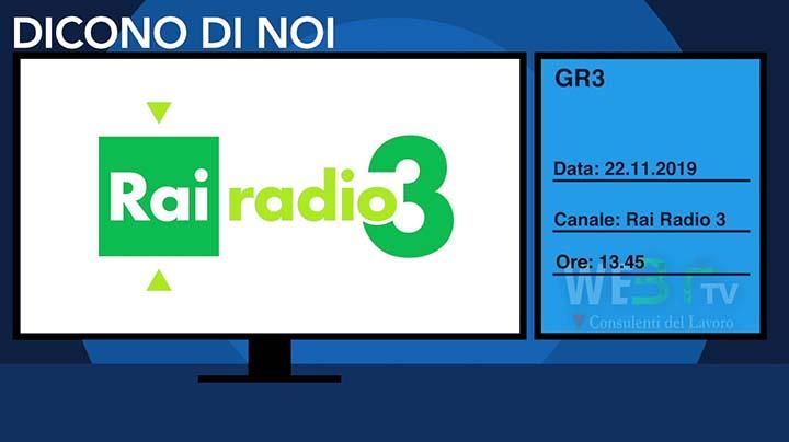 GR3 Rai Radio 3 del 22.11.2019