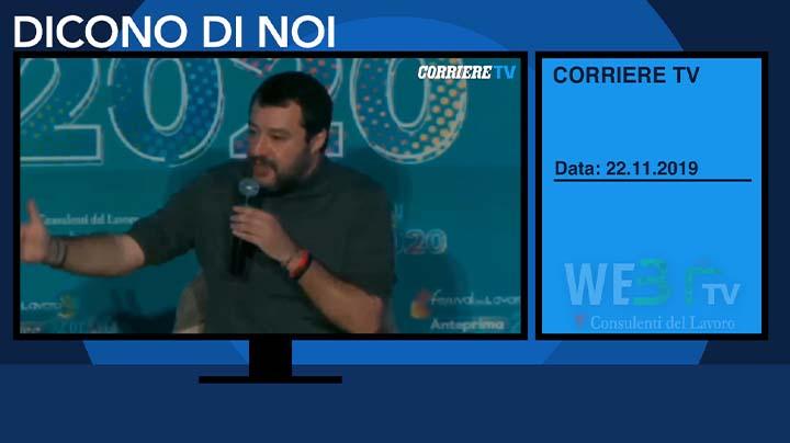 Corriere TV del 22.11.2019 - Matteo Salvini - 1