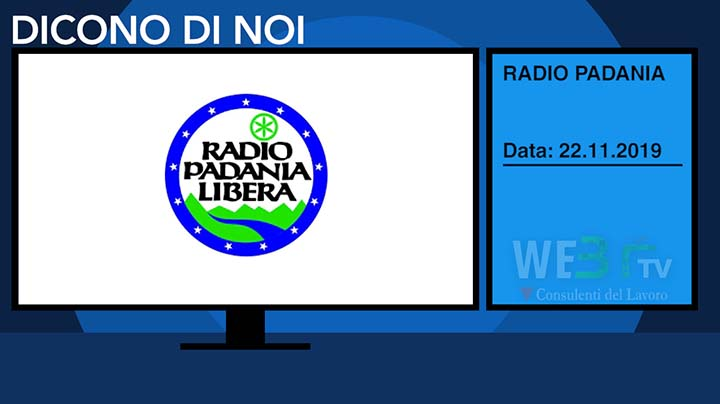 Radio Padania del 22.11.2019