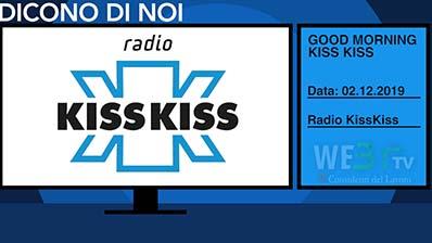 Radio Kiss Kiss del 02.12.2019 con Rosario De Luca