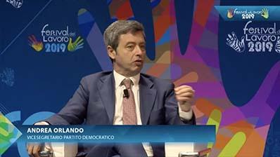A confronto con Andrea Orlando, Vice Segretario Partito Democratico