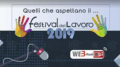 Puntata 1. Da Genova a Milano: verso il Festival del Lavoro 2019