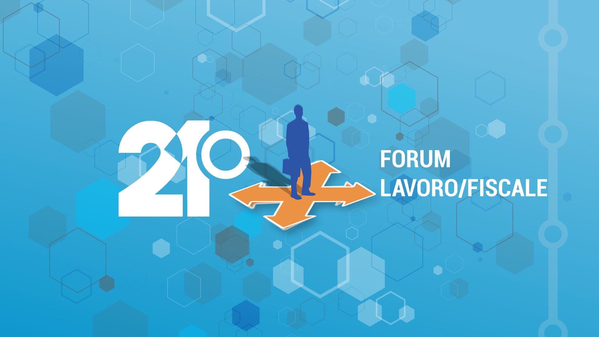 21° Forum Lavoro/Fisco - Promo