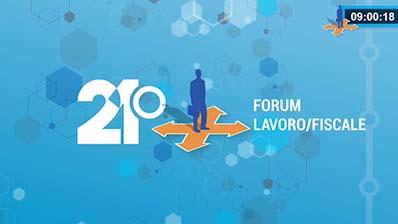 Saluti iniziali 21° Forum Lavoro/Fisco