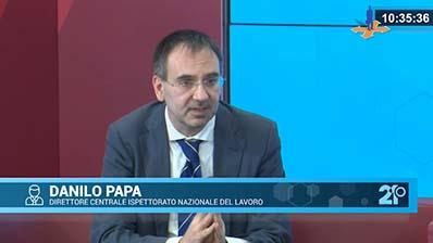 Intervista al Direttore centrale Ispettorato del Lavoro Danilo Papa