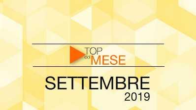 Top del mese: Settembre 2019