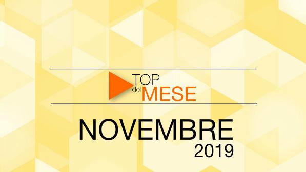 Top del mese: Novembre 2019