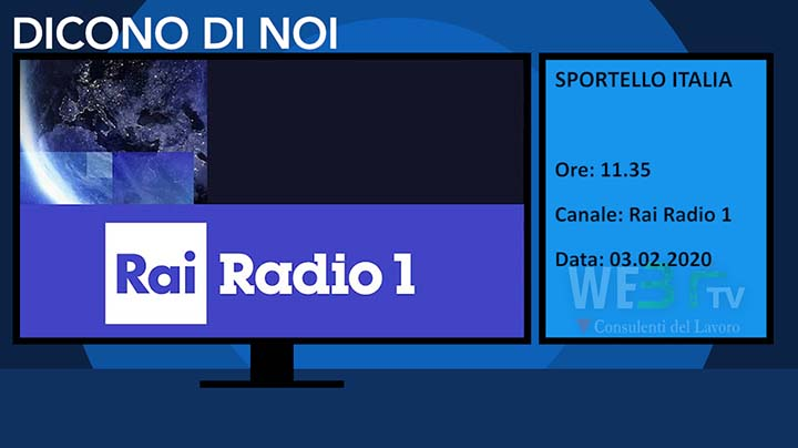 Rai Radio1 Sportello Italia del 03.02.2020