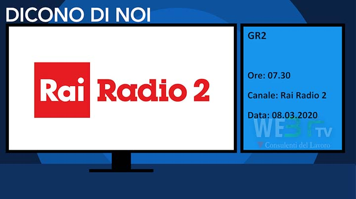 Rai Radio 2 - GR2 del 08.03.2020 delle 07.30