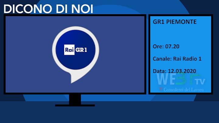 Rai Radio 1 - GR1 Piemonte del 12.03.2020 delle 07.20