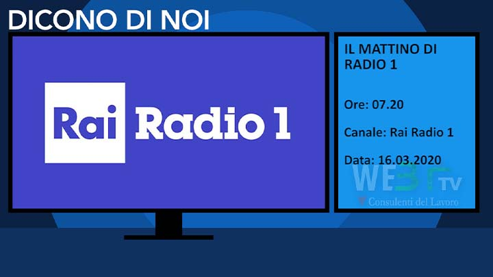 Rai Radio 1 - Il mattino di Radio1 del 16.03.2020 delle 06.35