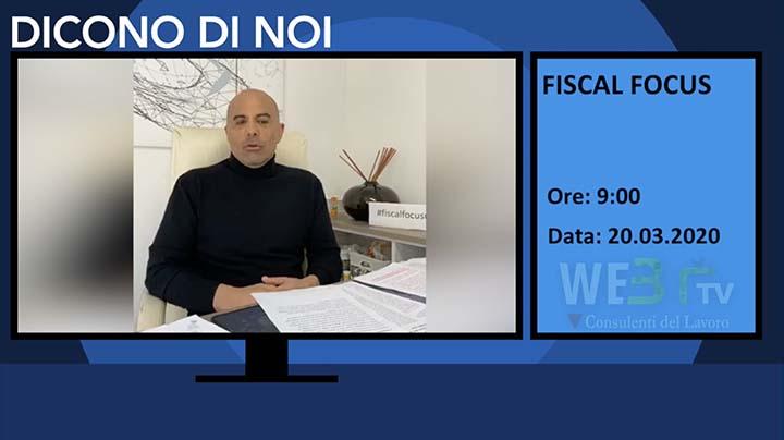 Fiscal Focus del 20.03.2020 - Intervista il Presidente Rosario De Luca