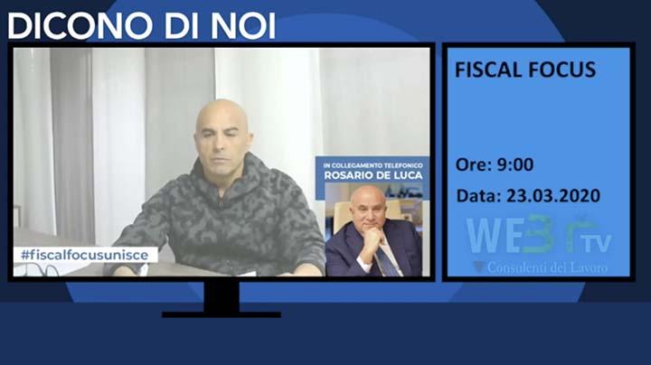 Fiscal Focus del 23.03.2020 - Intervista il Presidente Rosario De Luca