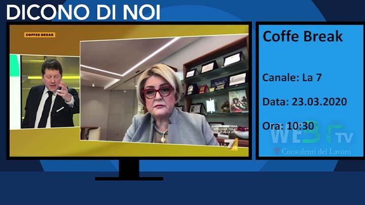 La 7 - Coffe Break con Marina Calderone del 23.03.2020