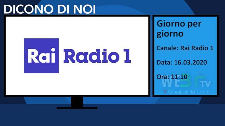 Rai Radio 1-Giorno per giorno del 16.03.2020