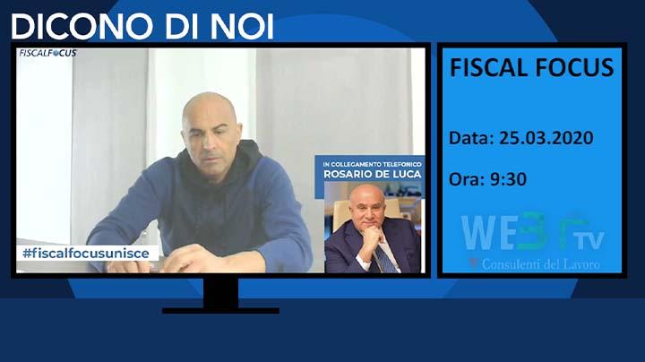 Fiscal Focus intervista il Presidente Rosario De Luca del 25.03.2020