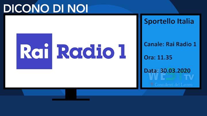 Rai Radio1 Sportello Italia del 30.03.2020