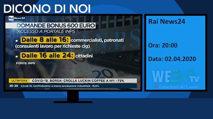 Rai News 24 del 02.04.2020 20:00