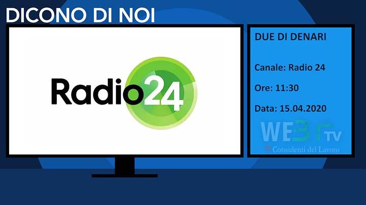 Radio24 - Due di denari del 15.04.2020 delle 11:30