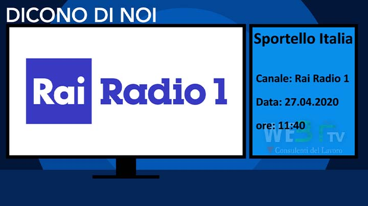 Rai Radio1 Sportello Italia del 27.04.2020