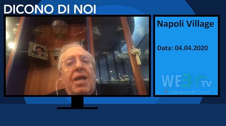 Napoli Village del 04.04.2020