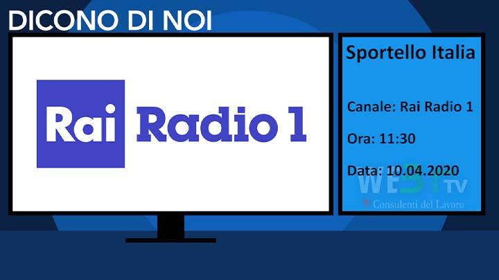 Rai Radio1 Sportello Italia del 10.04.2020