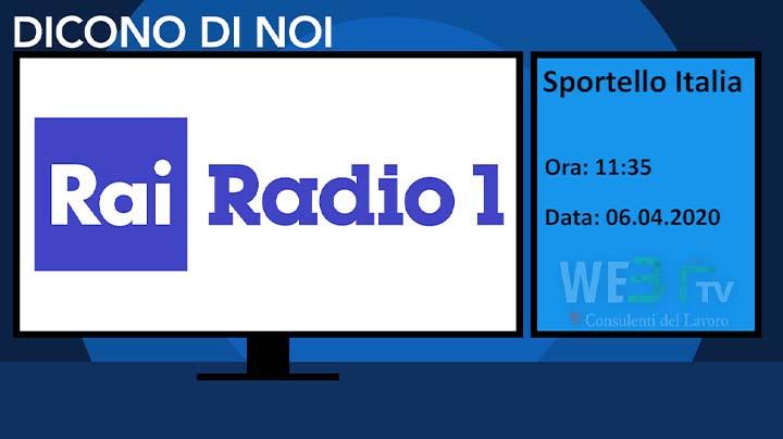 Rai Radio1 Sportello Italia del 06.04.2020