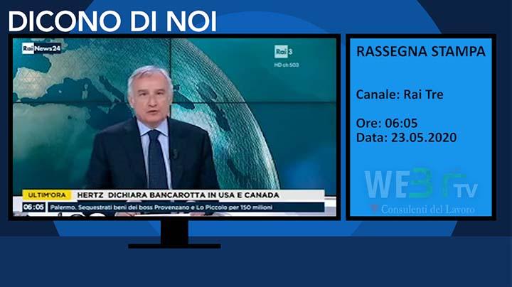 Rassegna Stampa - RaiNews24 del 23.05.2020