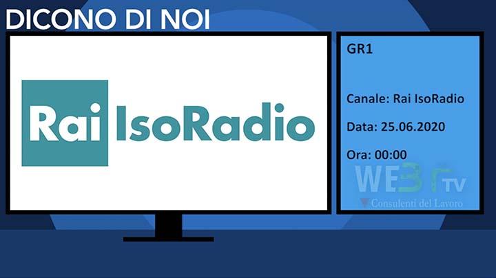 IsoRadio - Gr1 del 25.06.2020