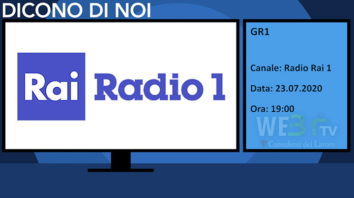 Gr1 Rai Radio 1 del 23.07.2020 - Edizione delle 19.00