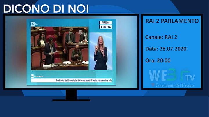 Rai 2 Parlamento del 28.07.2020