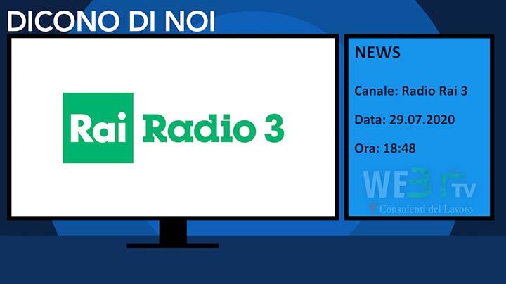 News - Radio Rai 3 del 29.07.2020