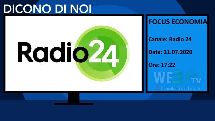 Focus Economia Radio24 del 21.07.2020
