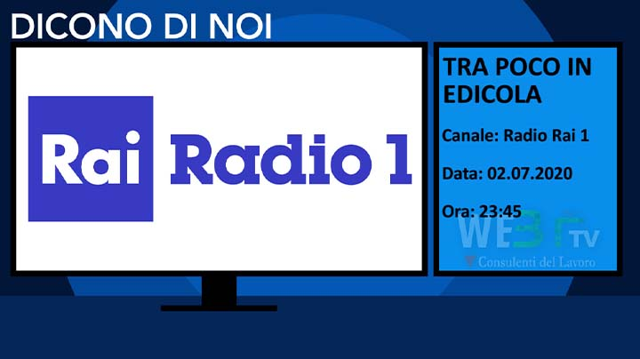 Tra Poco in edicola - RaiRadio 1 del 02.07.2020