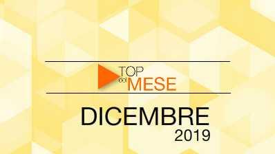 Top del mese: Dicembre 2019