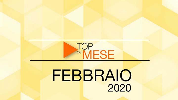 Top del mese: Febbraio 2020